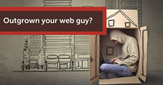 Outgrown your web guy?