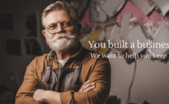 Picture of a small business owner with superimposed text that reads You Build a Business. We Want to Help You Keep It.